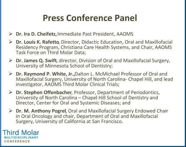 third molar press conference panel